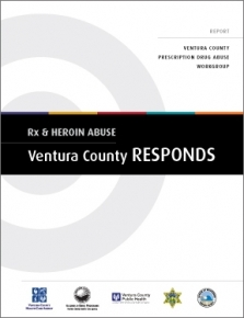 Rx & Heroin Abuse: Ventura County RESPONDS